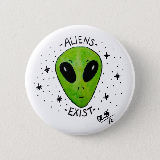 Aliens Exist Badge