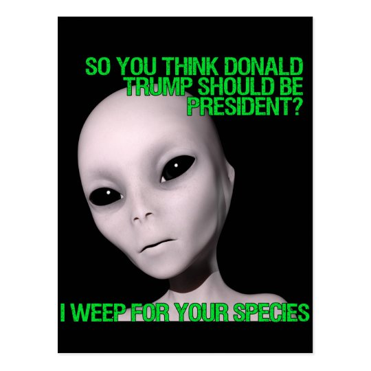 Aliens vs. Donald Trump Postcard