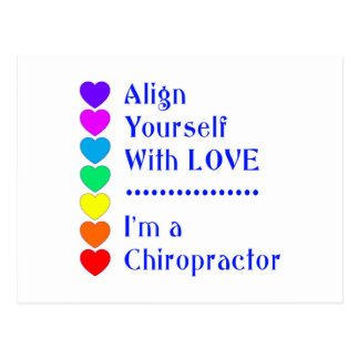 Align Yourself With Love - I'm a Chiropractor! Postcard