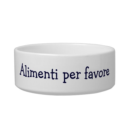 "ALIMENTI PER FAVORE"" ITALIAN FEED ME PLEASE! BOWL"
