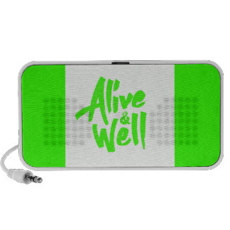 ALIVE AND WELL FEELINGS POSITIVE ATTITUDE QUOTES SPEAKER SYSTEM