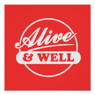 Alive and Well Poster