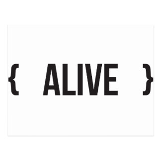 Alive - Bracketed - Black and White Postcard