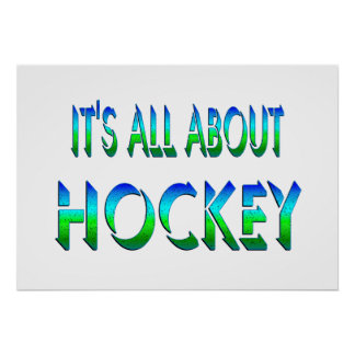 All About Hockey Posters