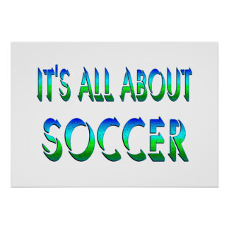All About Soccer Posters