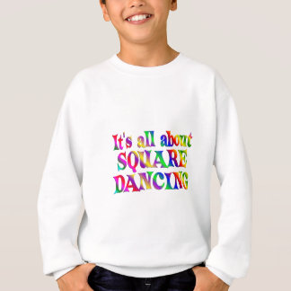 All About Square Dancing Sweatshirt