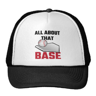 All About That Base Baseball Cap