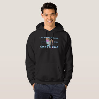 ALL about that BASS! hoodie! Hoodie