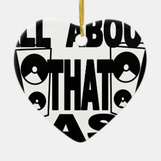 ALL ABOUT THAT BASS.png Christmas Ornament
