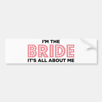All About the Bride Pink Bumper Stickers