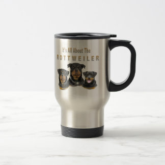 All About The Rottweiler Stainless Steel Travel Mug