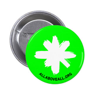 All* Above All 6 Cm Round Badge