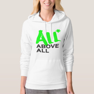 All* Above All Hoodie