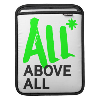 All* Above All iPad Sleeves