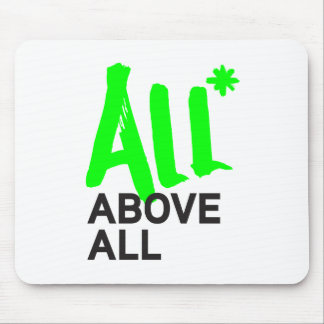 All* Above All Mouse Mat