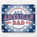 All-American Dad Mousepad