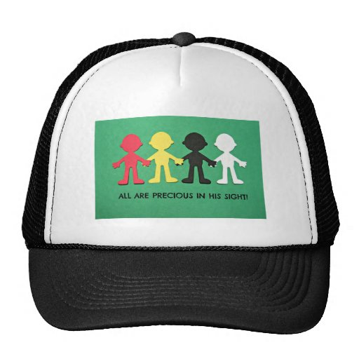 All Are Precious in His Sight. Mesh Hat