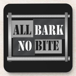 All bark no bite. coaster