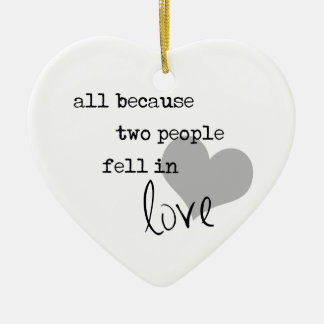 all because two people fell in love modern simple christmas ornament