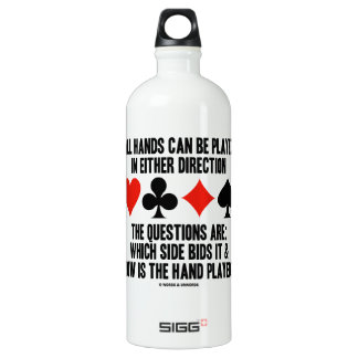 All (Bridge) Hands Can Be Played Either Direction SIGG Traveller 1.0L Water Bottle