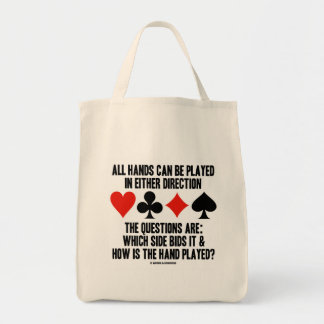 All (Bridge) Hands Can Be Played Either Direction Tote Bags