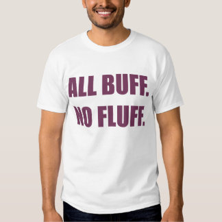 All Buff No Fluff Fat Hamster Commerical Tshirts