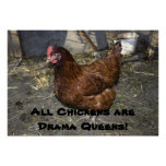 All Chickens are Drama Queens! Posters