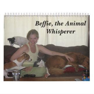 All creatures....., Beffie, the Animal Whisperer Calendar