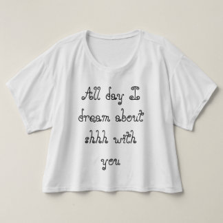 All day I dream T Shirts