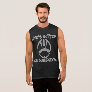"All Day Long: Life's Better on Sundays!"" Muscle T Sleeveless Shirt"