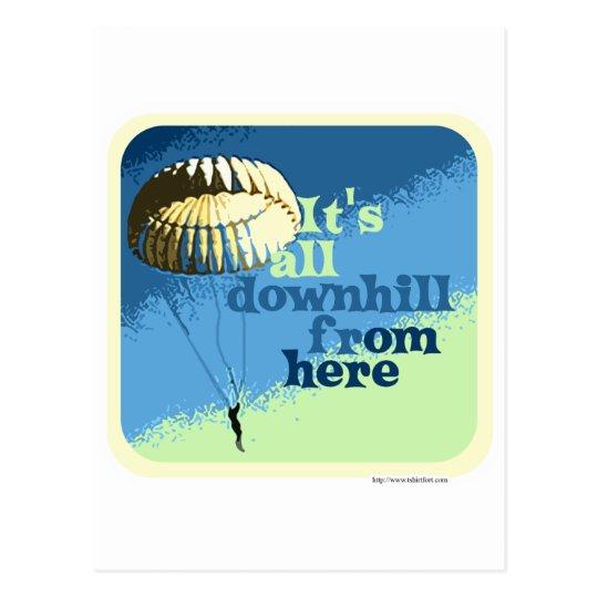 All Downhill Funny Slogan Postcard