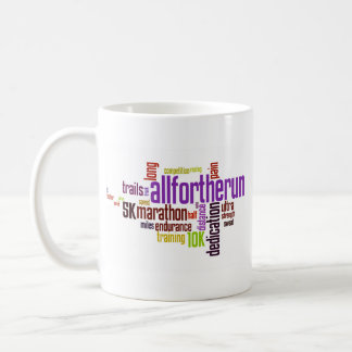 All For The Run Products Coffee Mug