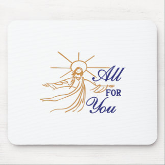 All For You Mouse Pad