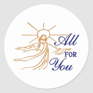 All For You Round Sticker