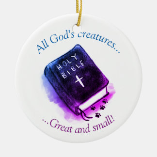 All God's Creatures, Bible And Paws Christmas Ornament