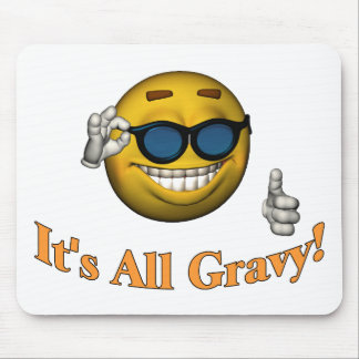 All Gravy Mouse Mat