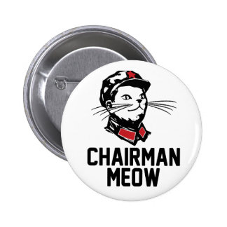 All hail Chairman Meow 6 Cm Round Badge
