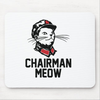 All hail Chairman Meow Mouse Pad