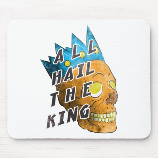 All Hail The King Mouse Pad