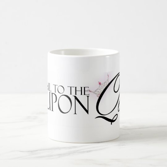 "All Hail to ""The Coupon Queen"" Coffee Mug"