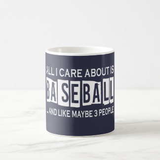 All I Care About Is Baseball Coffee Mug
