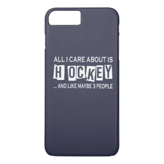 All I Care About Is Hockey iPhone 7 Plus Case