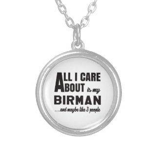 All i care about is my Birman. Round Pendant Necklace