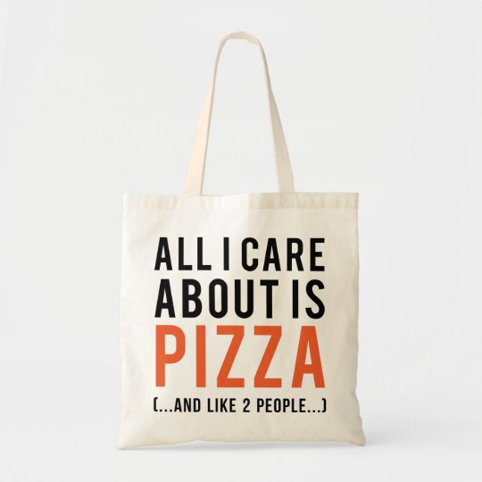 All i care about is pizza (and like 2 people)