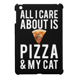 All i care about is pizza & my cat iPad mini cover