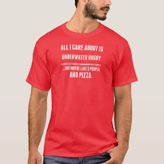 All I Care About Is Underwater Rugby Sports T-Shirt