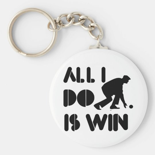All I Do Is Win At Lawn bowling Key Ring