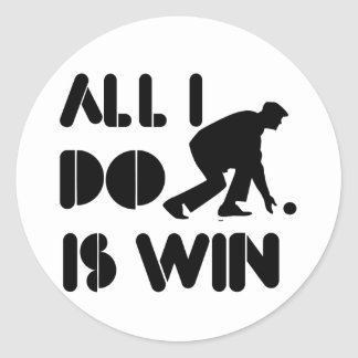 All I Do Is Win At Lawn bowling Round Sticker