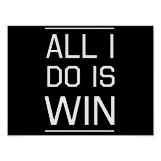 All I do is Win Poster