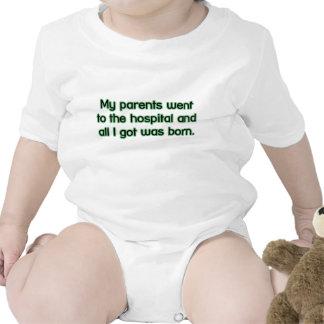 All I got was born T-shirts